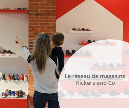 Les magasins Kickers and Co